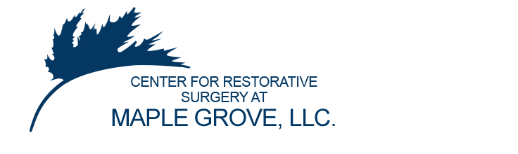 Center for Restorative Surgery at Maple Grove